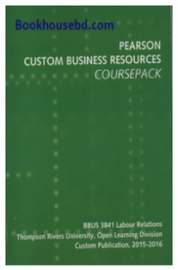 Pearson Custom Business Resources Course pack : Union -Management Relations in C