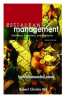 Restaurant Management: Customers, Operations, and Employees 3rd Edition