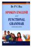 SPOKEN ENGLISH AND FUNCTIONAL GRAMMAR [ INTERNATIONAL EDITION]