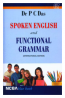 SPOKEN ENGLISH AND FUNCTIONAL GRAMMAR [ INTERNATIONAL EDITION]