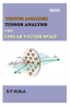 VECTOR ANALYSIS TENSOR ANALYSIS AND LINEAR VECTOR SPACE